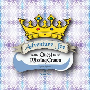 Adventure Joe and the Quest for the Missing Crown